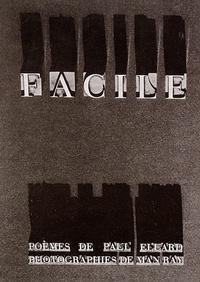 Paul Eluard et Man Ray - Facile.