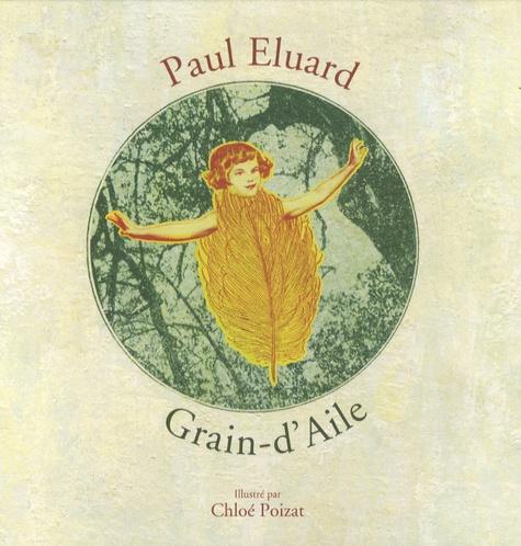 Paul Eluard - Grain-d'Aile.