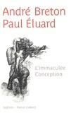 Paul Eluard et André Breton - L'Immaculée Conception.
