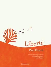 Paul Eluard et Anouck Boisrobert - Liberté.