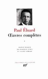 Paul Eluard - Oeuvres complètes - Tome 1.