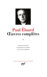 Paul Eluard - Oeuvres complètes - Tome 2.