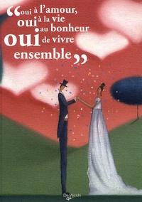 """Paul Eluard et Maurice Carême - """"Oui à l'amour, oui à la vie, oui au bonheur de vivre ensemble""""."""