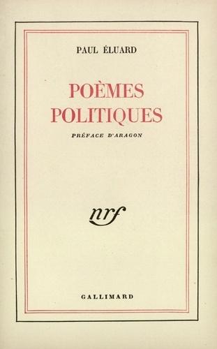 Paul Eluard et Louis Aragon - Poèmes politiques.