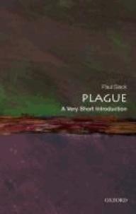 Paul (Emeritus Professor of Ea Slack - Plague: A Very Short Introduction.