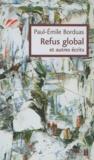 Paul-Emile Borduas - Refus global et autres écrits.