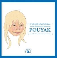 Paul-Emile Victor et Matthieu Raffard - Pouyak - La petite fille eskimo qui jouait à la poupée tout le temps.