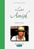 Paul-Emmanuel Biron - Les Amish - Pacifiques et radicaux.