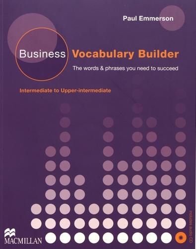 Business Vocabulary Builder. Intermediate to Upper-intermediate  avec 1 CD audio
