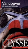 Paul-Eric Dumontier et Jacqueline Grekin - Vancouver, Victoria et Whistler.