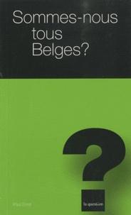 Sommes-nous tous Belges ?.pdf