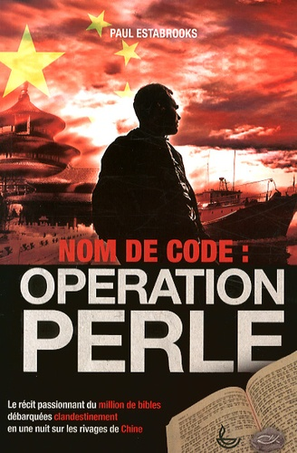 Paul Estabrooks - Nom de code : opération Perle.