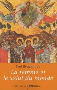 La femme et le salut du monde - Paul Evdokimov pdf epub