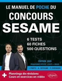 Paul Evensen et Arnaud Sévigné - Le manuel de poche du concours SESAME - 60 fiches, 6 tests, 500 questions.