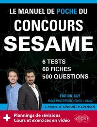 Paul Evensen et Joachim Pinto - Le manuel de poche du concours SESAME - 60 fiches, 60 vidéos de cours, 6 tests, 500 questions.