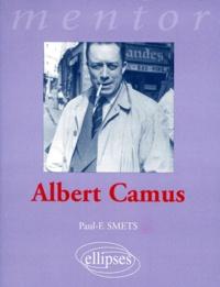 Paul-F Smets - Albert Camus.
