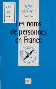 Paul Fabre - Les noms de personnes en France.