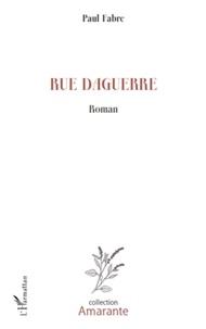 Paul Fabre - Rue daguerre.