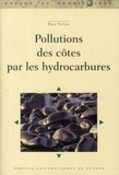 Paul Fattal - Pollutions des côtes par les hydrocarbures.
