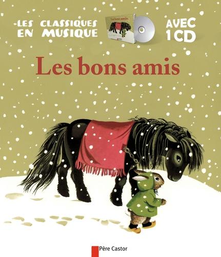 Paul Faucher et Gerda Muller - Les bons amis. 1 CD audio