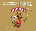 Paul Faucher et Marie Colmont - Michka. 1 CD audio