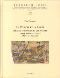 Le peintre et la carte - Origines et essor de la vue figurée entre Rhône et Alpes (XIVe-XVe siècle).pdf