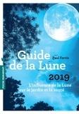 Paul Ferris - Guide de la Lune - L'influence de la Lune sur le jardin et la santé.