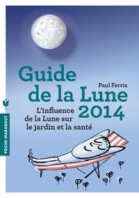 Paul Ferris - Le guide de la lune 2014.