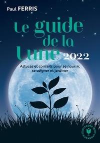 Paul Ferris - Le guide de la Lune.