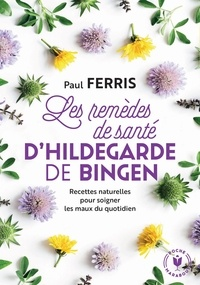 eBooks Amazon Les remèdes de santé d'Hildegarde de Bingen in French RTF CHM PDB par Paul Ferris