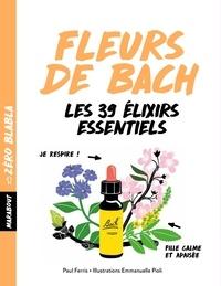 Paul Ferris - Zéro blabla - Fleurs de Bach.