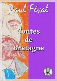 Paul Féval - Contes de Bretagne.