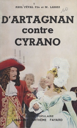 D'Artagnan contre Cyrano. Le chevalier mystère