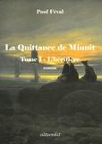 Paul Féval - La Quittance de Minuit Tome 1 : L'héritière.