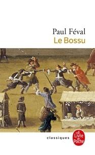 Paul Féval - Le Bossu.