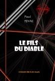 Paul Féval - Le Fils du diable - édition intégrale.