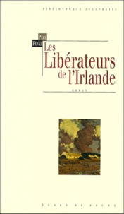 Paul Féval - Les libérateurs de l'Irlande.