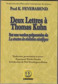 Paul Feyerabend - Deux lettres à Thomas Kuhn - Sur une version préparatoire de La structure des révolutions scientifiques.