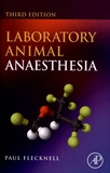 Paul Flecknell - Laboratory Animal Anaesthesia.