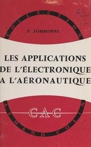 Paul Fombonne et René Lucas - Les applications de l'électronique à l'aéronautique.