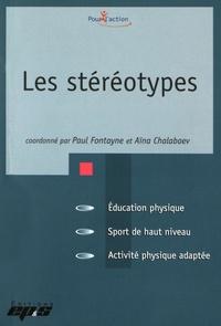 Paul Fontayne et Aïna Chalabaev - Les stéréotypes.