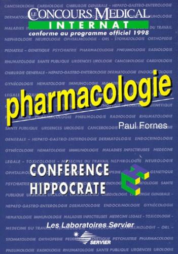 Paul Fornès - PHARMACOLOGIE. - Edition conforme au programme officiel 1998 de l'internat.