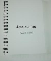 Paul Fournel - Ame du lilas.
