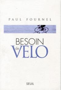Ebook télécharge des magazines Besoin de vélo 9782020414913 (French Edition) par Paul Fournel FB2 MOBI