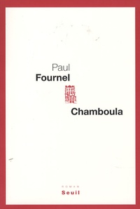Paul Fournel - Chamboula.
