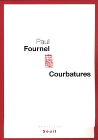 Paul Fournel - Courbatures.