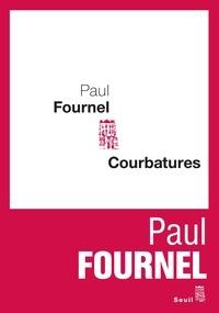 Paul Fournel - Courbatures.