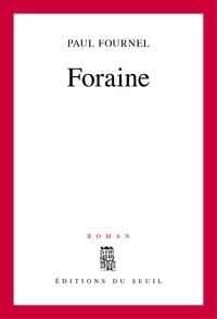 Paul Fournel - Foraine.