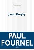Paul Fournel - Jason Murphy.