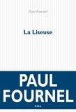 Paul Fournel - La liseuse.